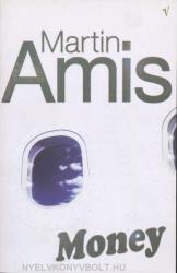 Martin Amis - Money - Martin Amis (2005)