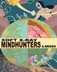 Soft X-Ray / Mindhunters (ISBN: 9781927668535)