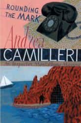 Rounding the Mark - Andrea Camilleri (ISBN: 9780330442206)