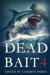 Dead Bait 4 (ISBN: 9781925711417)