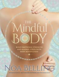 MINDFUL BODY (ISBN: 9781925682182)
