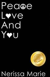 Peace, Love and You (ISBN: 9781925647495)