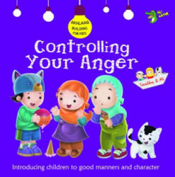 Controlling Your Anger - Good Manners and Character (ISBN: 9781921772344)