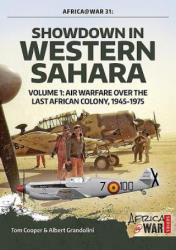 Showdown in Western Sahara Volume 1 - Tom Cooper, Albert Grandolini (ISBN: 9781912390359)