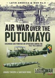 Air War Over the Putumayo - Amaru Tincopa (ISBN: 9781912390236)