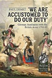 We are Accustomed to Do Our Duty - Paul Demet (ISBN: 9781912174966)