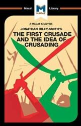 First Crusade and the Idea of Crusading (ISBN: 9781912128259)