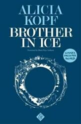 Brother in Ice (ISBN: 9781911508205)