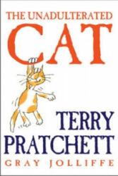 Unadulterated Cat (ISBN: 9780752853697)