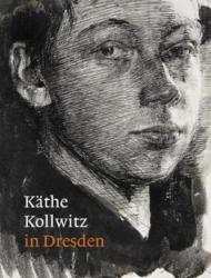 Kathe Kollwitz in Dresden (ISBN: 9781911300304)