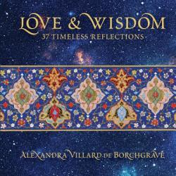 Love and Wisdom: 37 Timeless Reflections (ISBN: 9781911282297)
