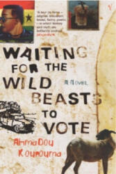 Waiting For The Wild Beasts To Vote, Paperback (ISBN: 9780099283829)