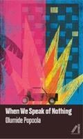 When We Speak of Nothing - Olumide Popoola (ISBN: 9781911115458)