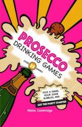 Prosecco Drinking Games - Abbie Cammidge (ISBN: 9781911026426)