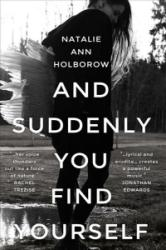 And Suddenly You Find Yourself (ISBN: 9781910901953)