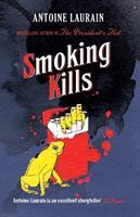Smoking Kills (ISBN: 9781910477540)