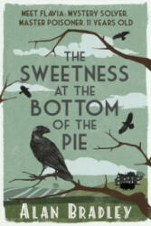 Sweetness at the Bottom of the Pie - Alan Bradley (2009)