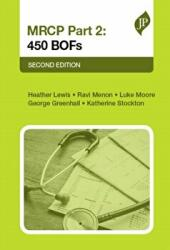 MRCP Part 2: 450 BOFs - Second Edition (ISBN: 9781909836846)