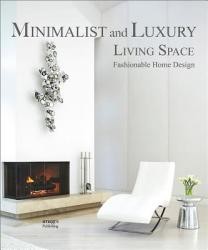 Minimalist Living Spaces (ISBN: 9781864707670)
