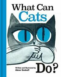 What Can Cats Do? - Abner Graboff, Abner Graboff (ISBN: 9781851244935)