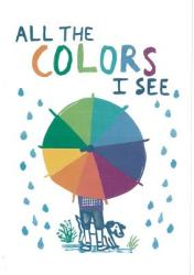 All the Colors I See (ISBN: 9781849765770)