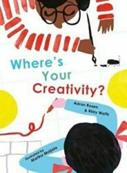 Where's Your Creativity? (ISBN: 9781849765091)