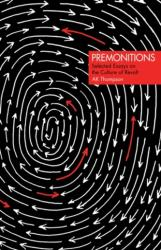 Premonitions - A. K. Thompson (ISBN: 9781849353380)