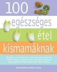 100 egészséges étel kismamáknak (2012)