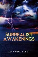 Surrealist Awakenings (ISBN: 9781848979376)