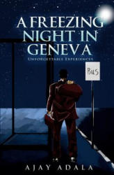 Freezing Night in Geneva - Unforgettable Experiences (ISBN: 9781848979277)