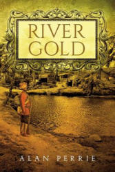 River Gold (ISBN: 9781848979079)
