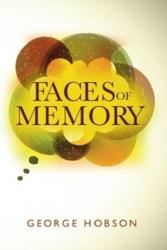 Faces of Memory (ISBN: 9781848978430)
