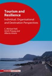 Tourism and Resilience (ISBN: 9781845416300)