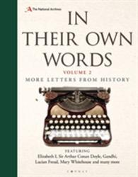 In Their Own Words 2 - More Letters from History (ISBN: 9781844865222)