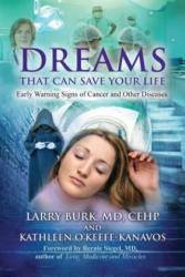 Dreams That Can Save Your Life - Early Warning Signs of Cancer and Other Diseases (ISBN: 9781844097449)