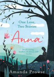 Anna: One Love, Two Stories (ISBN: 9781788542067)