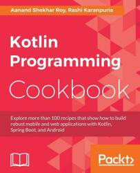 Kotlin Programming Cookbook (ISBN: 9781788472142)