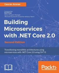Building Microservices with . Net Core 2.0 (ISBN: 9781788393331)