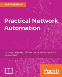 Practical Network Automation (ISBN: 9781788299466)