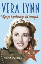 Keep Smiling Through, Paperback (ISBN: 9781787460119)
