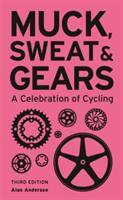 Muck, Sweat & Gears (ISBN: 9781787390355)