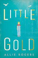 Little Gold (ISBN: 9781787199958)