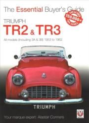 Triumph TR2, & TR3 - All models (including 3A & 3B) 1953 to 1962 - Alastair Conners (ISBN: 9781787112728)
