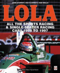 LOLA - All the Sports Racing Cars 1978-1997 - New Paperback Edition (ISBN: 9781787112582)