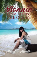 Bonnie From Across the Ocean (ISBN: 9781787104150)
