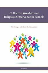 Collective Worship and Religious Observance in Schools (ISBN: 9781787076556)