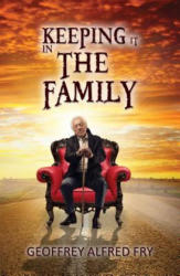 Keeping It In The Family (ISBN: 9781786937087)