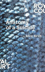 Anatomy of a Suicide (ISBN: 9781786821034)