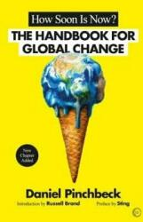 How Soon is Now? - The Handbook for Global Change (ISBN: 9781786780867)