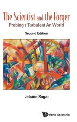 Scientist And The Forger, The: Probing A Turbulent Art World (ISBN: 9781786344205)